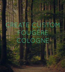 Custom Fougere Cologne